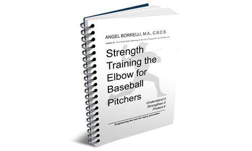 Strength Training the Elbow for Baseball Pitchers Digital Edition