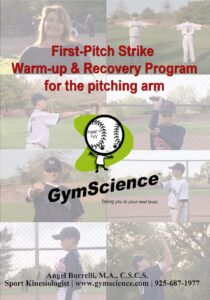 First Pitch Strike Warm-up & Recovery Program for the pitching arm